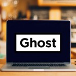 Ghost CMS is here for bloggers